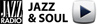 Ecoutez Jazz Radio, Jazz et Soul