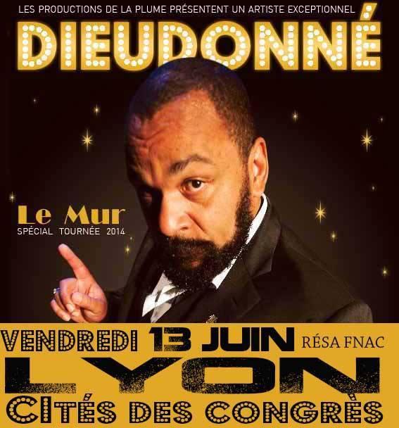 Dieudonné annonce une date à Lyon de son spectacle Le Mur