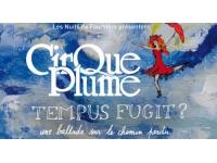 Nuits de Fourvière 2013 : le Cirque Plume donnera 29 représentations