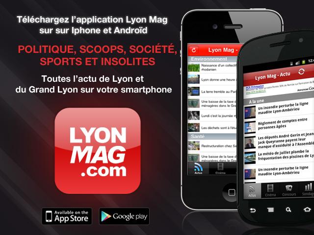 Lyon Mag : Téléchargez l'application gratuite pour Iphone et Android