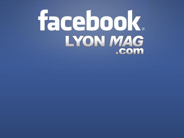 Rejoignez la communauté grandissante de LyonMag sur Facebook !