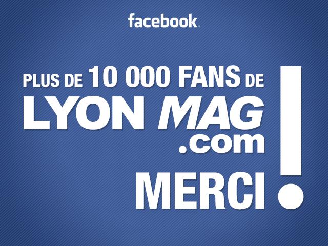LyonMag franchit un cap sur Facebook !