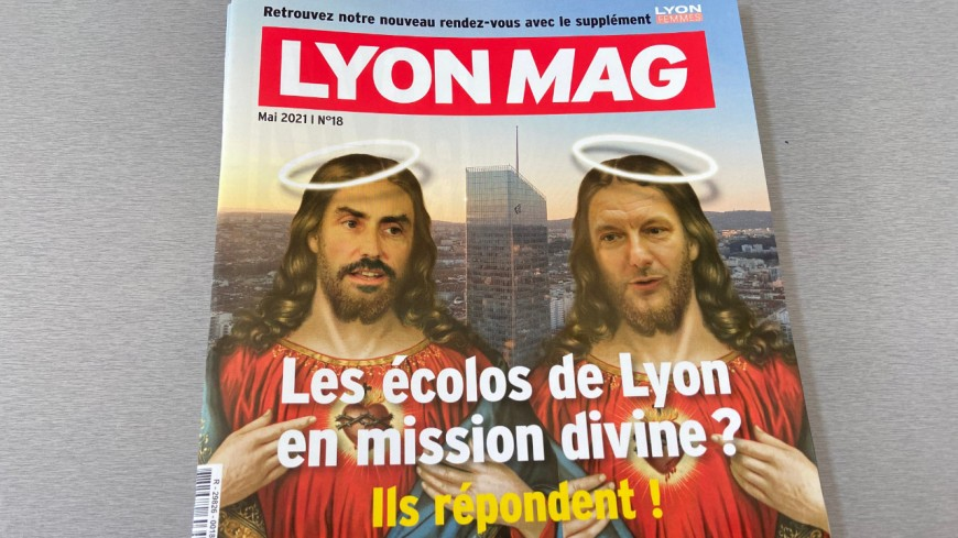 """Doucet et Bernard, les élus écologistes accusés d'être en """"mission divine"""" en Une de LyonMag !"""
