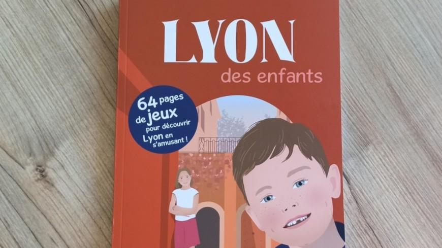 Un guide sur Lyon destiné aux enfants pour découvrir la Capitale des Gaules