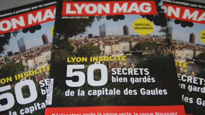 Lyon et ses 50 secrets bien gardés en Une de LyonMag !