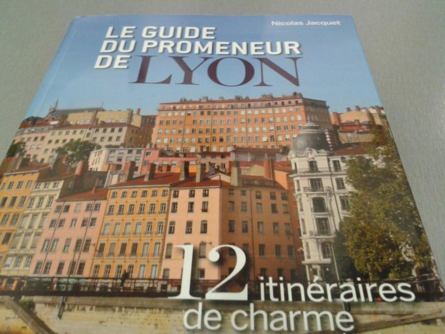 Un nouveau guide pour se promener à Lyon